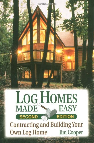 9780811728478: Log Homes Made Easy, 2nd Edition