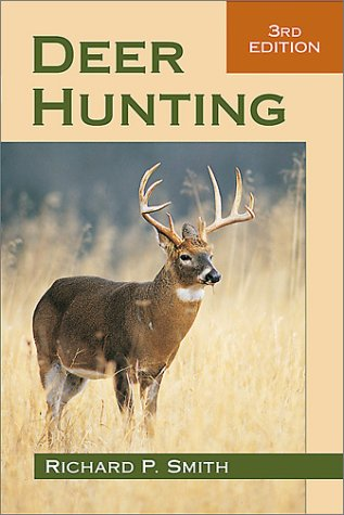 9780811728867: Deer Hunting, 3rd Edition