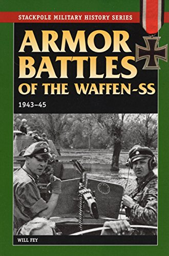9780811729055: Armor Battles of the Waffen-SS: 1943-45 (Stackpole Military History)