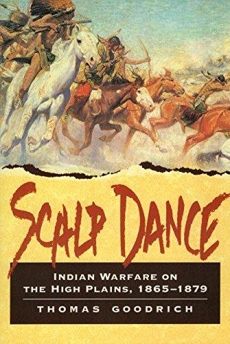9780811729079: Scalp Dance: Indian Warfare on the High Plains 1865-1879