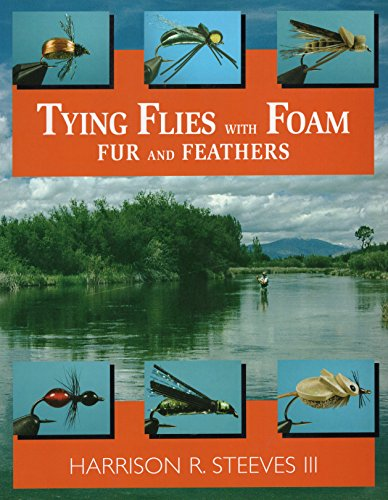 9780811729093: Tying Flies With Foam, Fur, and Feathers
