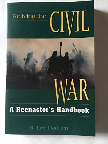 9780811729154: Reliving the Civil War