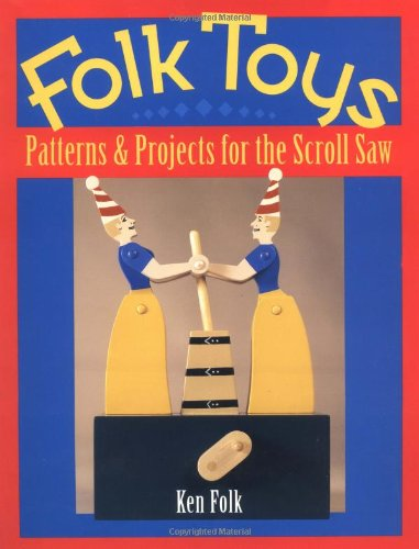 9780811729208: Folk Toys: Patterns & Projects for the Scroll Saw