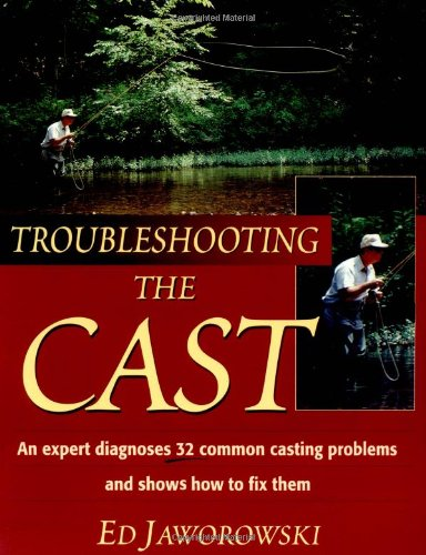 9780811729420: Troubleshooting the Cast: An Expert Dianoses of 32 Common Casting Problems and Shows How to Fix Them
