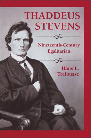 9780811729451: Thaddeus Stevens