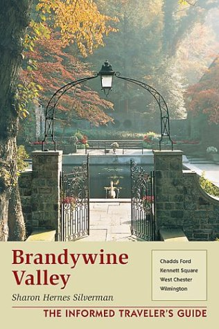 9780811729741: Brandywine Valley: Chadds Ford, Kennett Square, West Chester, Wilmington