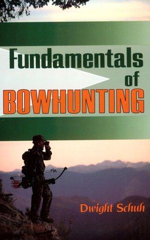 9780811730341: Fundamentals of Bowhunting