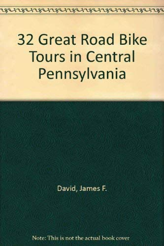 9780811730631: 32 Great Road Bike Tours in Central Pennsylvania