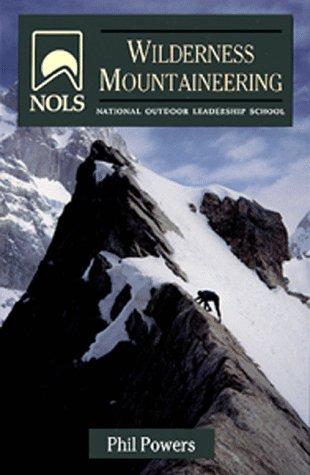 9780811730860: NOLS Wilderness Mountaineering