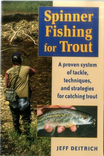 9780811731041: Spinner Fishing for Trout: A Proven System of Tackle, Techniques and Strategies for Catching Trout