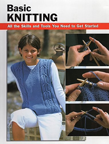 9780811731096: Basic Knitting: All the Skills and Tools You Need to Get Started (Stackpole Basics)