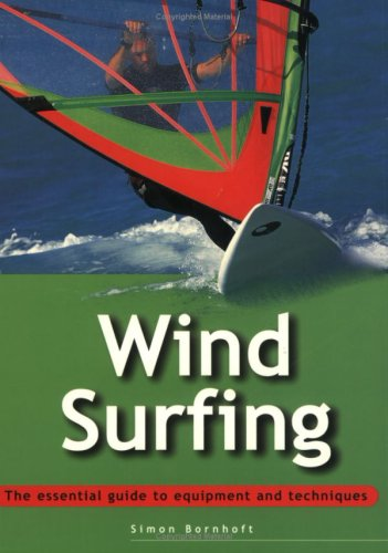 9780811731287: Essential Guide: Windsurfing (Essential Guides)