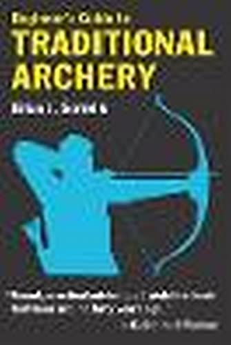 9780811731331: Beginner's Guide to Traditional Archery