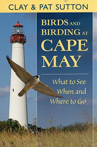 9780811731348: Birds and Birding at Cape May: What to See and When and Where to Go