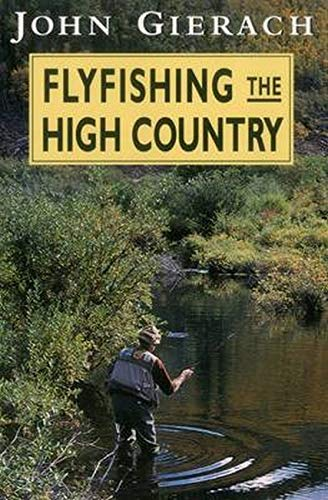 9780811731720: Flyfishing the High Country