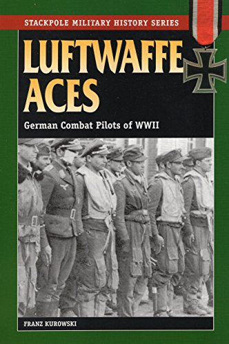9780811731775: Luftwaffe Aces: German Combat Pilots of WWII (Stackpole Military History Series)
