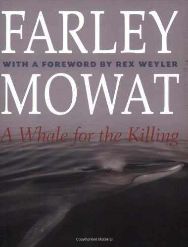 9780811731867: Whale for the Killing, A (The Farley Mowat Series)