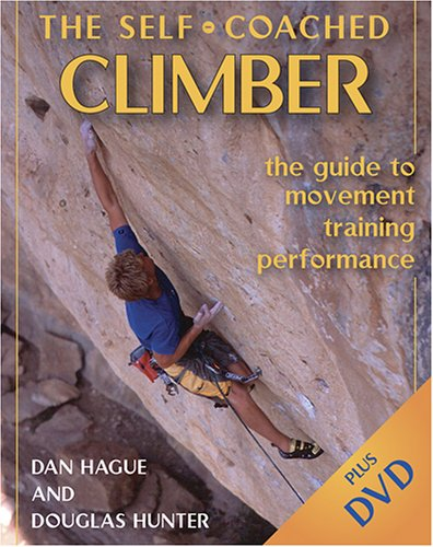 9780811732178: The Self Coached Climber: The Guide To Movement, Training, Performance