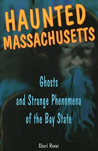 9780811732215: Haunted Massachusetts: Ghosts and Strange Phenomena of the Bay State (Haunted Series)
