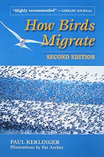 9780811732307: How Birds Migrate