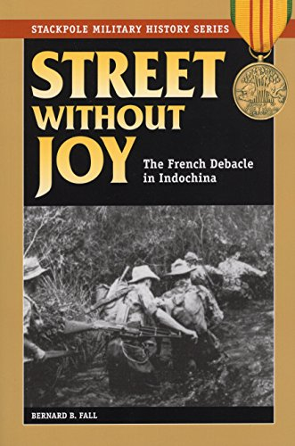9780811732369: Street Without Joy: The French Debacle in Indochina (Stackpole Military History Series)