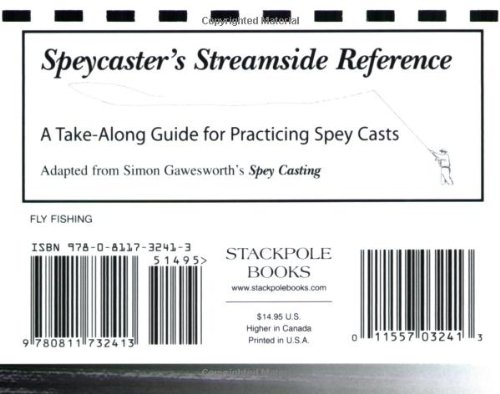 9780811732413: Speycaster's Streamside Reference: A Take-Along Guide for Practicing Spey Casts