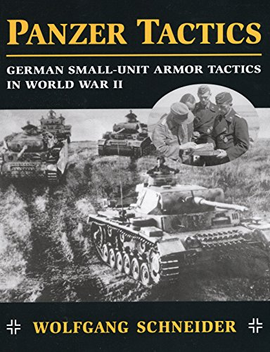 9780811732444: Panzer Tactics: German Small-Unit Armor Tactics in World War II