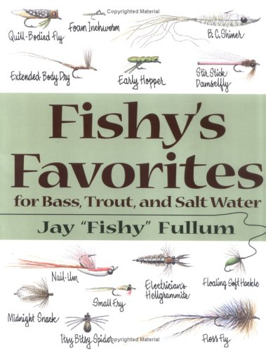 9780811732529: Fishy's Favorites for Bass, Trout, and Salt Water