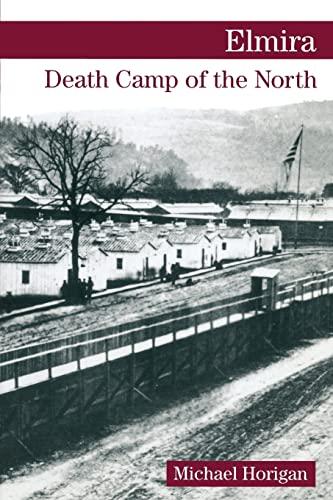 9780811732765: Elmira: Death Camp of the North