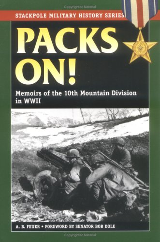 9780811732895: Packs On!: Memoirs of the 10th Mountain Division in WWII (Stackpole Military History Series)