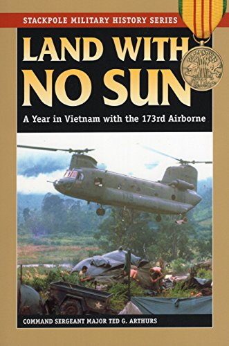 Land with No Sun: A Year in: Arthurs, Command Sergeant