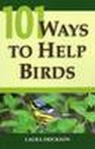 9780811733021: 101 Ways To Help Birds