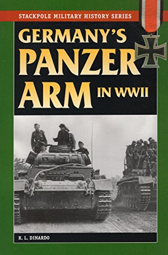 9780811733427: Germany's Panzer Arm in World War II (Stackpole Military History Series)