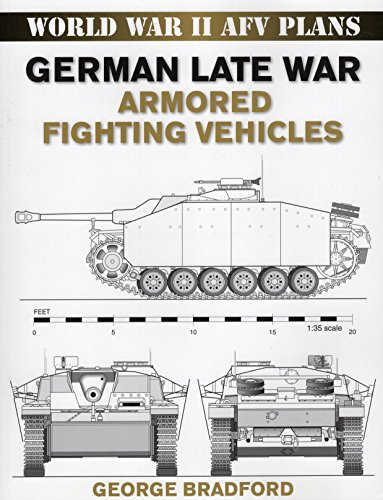 9780811733557: German Late War Armored Fighting Vehicles: World War II AFV Plans (World War II Afv Plans)