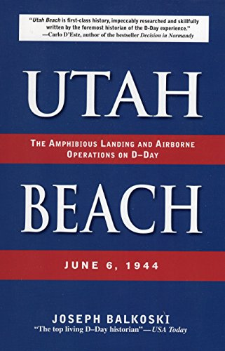 9780811733779: Utah Beach: The Amphibious Landing and Airborne Operations on D-day, June 6, 1944