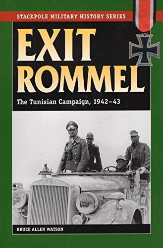 9780811733816: Exit Rommel: The Tunisian Campaign, 1942-43 (Stackpole Military History)
