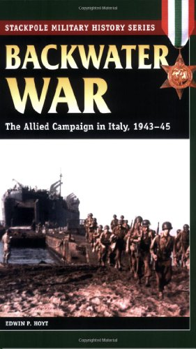9780811733823: Backwater War: The Allied Campaign in Italy, 1943-45