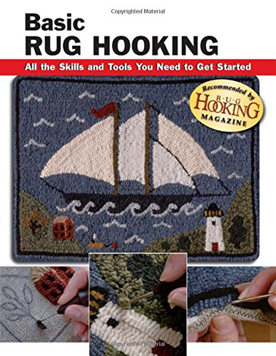 9780811733915: Basic Rug Hooking: All the Skills and Tools You Need to Get Started (Stackpole Basics)
