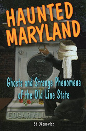 9780811734097: Haunted Maryland: Ghosts and Strange Phenomena of the Old Line State (Haunted Series)