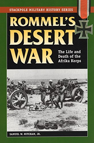 9780811734134: Rommel's Desert War: The Life and Death of the Afrika Korps (Stackpole Military History Series)