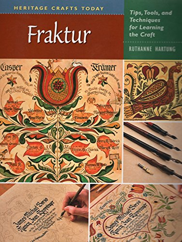 9780811734158: Fraktur: Tips, Tools, and Techniques for Learning the Craft (Heritage Crafts Today Series)