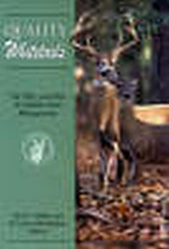 Quality Whitetails: The Why and How of: Marchinton, R. Larry