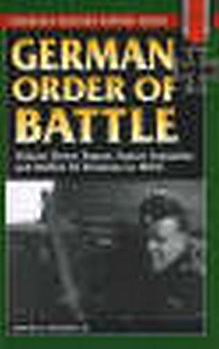 9780811734387: German Order of Battle: Panzer, Panzer Grenadier, and Waffen SS Divisions in WWII (Stackpole Military History Series)