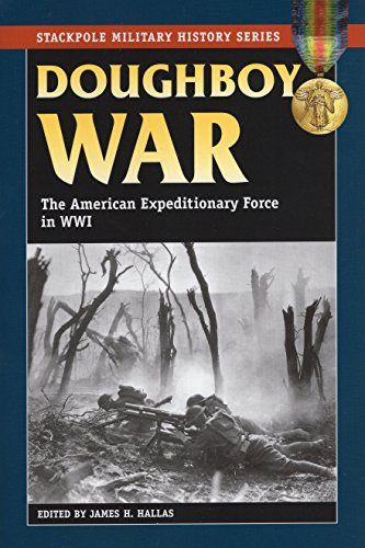 9780811734677: Doughboy War: The American Expeditionary Force in World War I (Stackpole Military History Series)