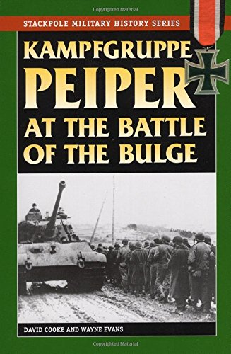 9780811734813: Kampfgruppe Peiper at the Battle of the Bulge (Stackpole Military History Series)