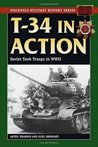 9780811734837: T-34 in Action: Soviet Tank Troops in World War II