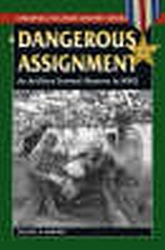 9780811734851: A Dangerous Assignment: An Artillery Forward Observer in World War II (Stackpole Military History Series)