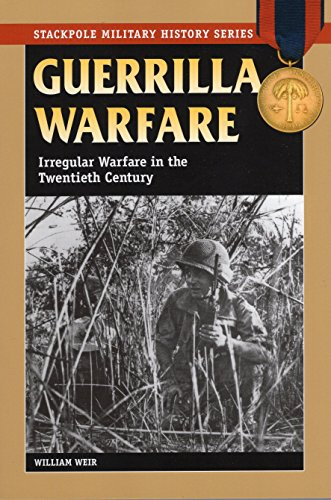 9780811734974: Guerrilla Warfare: Irregular Warfare in the Twentieth Century (Stackpole Military History)