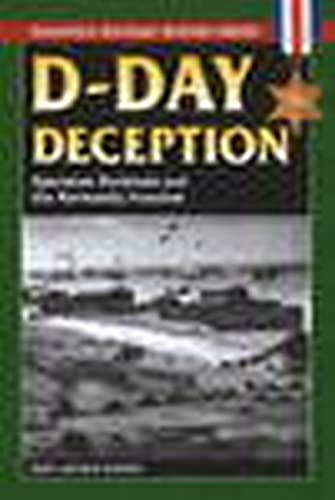 9780811735346: D-Day Deception: Operation Fortitude and the Normandy Invasion (Stackpole Military History Series)