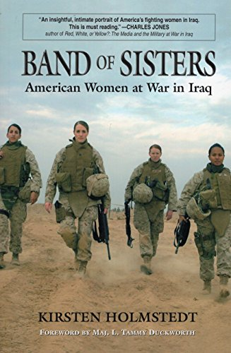 9780811735667: Band of Sisters: American Women at War in Iraq